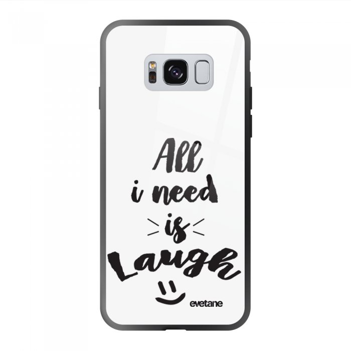 Coque Galaxy S8 soft touch noir effet glossy All I Need Is Laugh Design Evetane