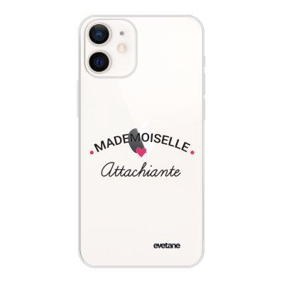Coque iPhone 12 mini souple transparente Mademoiselle Attachiante Motif Ecriture Tendance Evetane