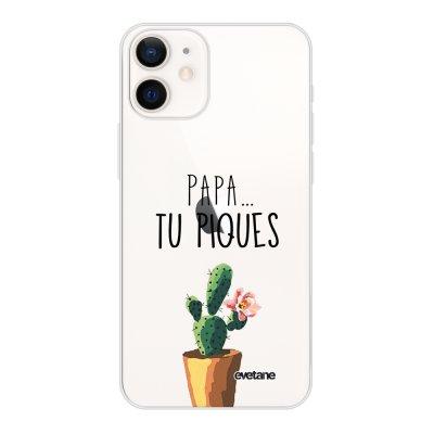 Coque iPhone 12 mini souple transparente Papa tu piques Motif Ecriture Tendance Evetane