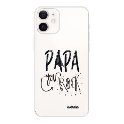 Coque iPhone 12 mini souple transparente Papa you rock Motif Ecriture Tendance Evetane