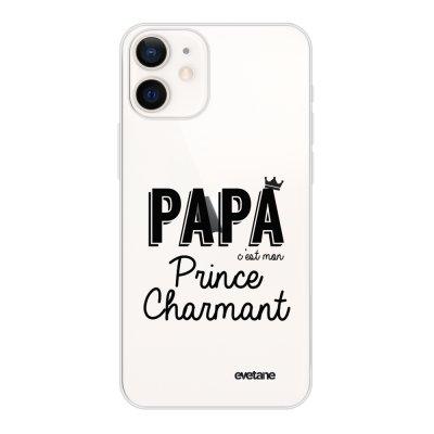 Coque iPhone 12 mini souple transparente Papa c'est mon prince charmant Motif Ecriture Tendance Evetane