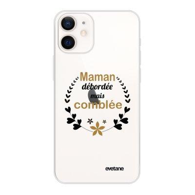Coque iPhone 12 mini souple transparente Maman débordée Motif Ecriture Tendance Evetane