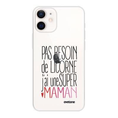 Coque iPhone 12 mini souple transparente Licorne super maman Motif Ecriture Tendance Evetane