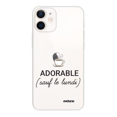Coque iPhone 12 mini souple transparente Adorable Sauf le Lundi Motif Ecriture Tendance Evetane