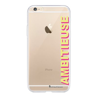 Coque iPhone 6 Plus / 6S Plus souple transparente Ambitieuse jaune et fushia Motif Ecriture Tendance La Coque Francaise.