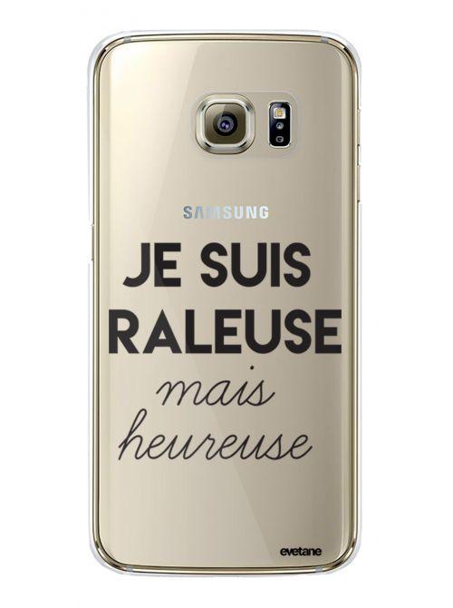 Coque Samsung Galaxy S6 Edge Plus rigide transparente Raleuse Mais Heureuse Dessin Evetane - Coquediscount