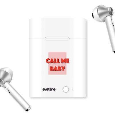 Ecouteurs Sans Fil Bluetooth Argent Call me baby Ecriture Tendance et Design Evetane