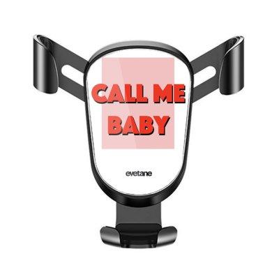 Support téléphone voiture Call me baby Motif Ecriture Tendance Evetane