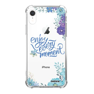 Coque iPhone Xr anti-choc souple angles renforcés Enjoy every moment Evetane.