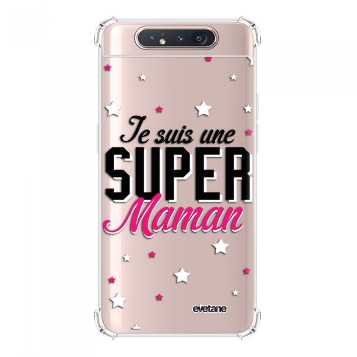 Coque Samsung Galaxy A80 anti-choc souple angles renforcés transparente Super Maman Evetane.