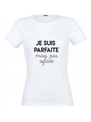 T-shirt Parfaite Mais Pas Refaite Taille S