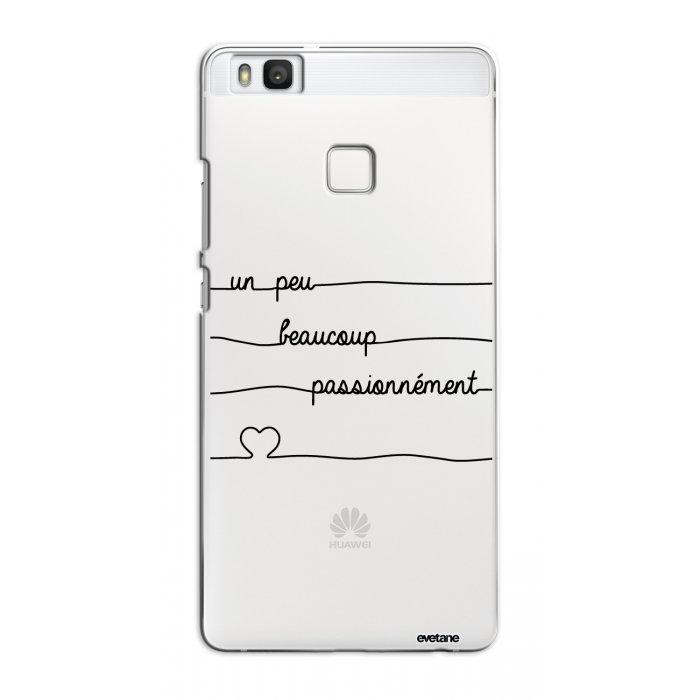 Coque Huawei P9 Lite rigide transparente Un peu, Beaucoup, Passionnement Dessin Evetane - Coquediscount