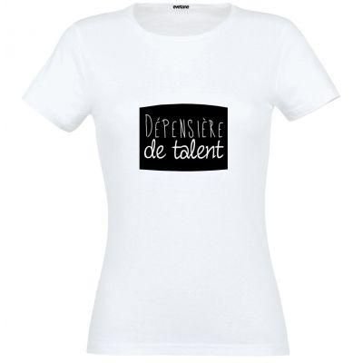 T-Shirt femme blanc Dépensière De Talent - Taille S