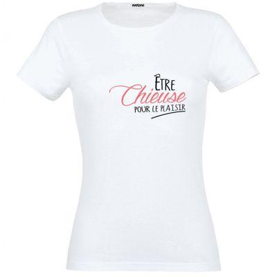T-Shirt femme blanc   Chieuse Pour Le Plaisir  - Taille M