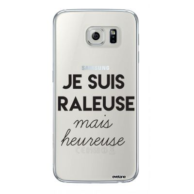 Coque souple transparent Raleuse Mais Heureuse Samsung Galaxy S6