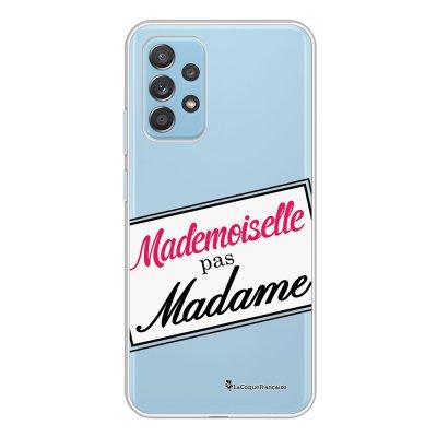 Coque Samsung Galaxy A52 souple transparente Mlle pas Mme Motif Ecriture Tendance La Coque Francaise.