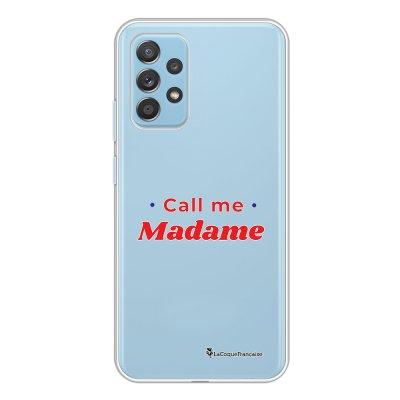 Coque Samsung Galaxy A52 souple transparente Call Me Madame Motif Ecriture Tendance La Coque Francaise.