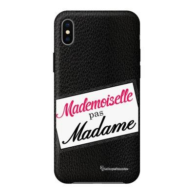 Coque iPhone Xs Max effet cuir grainé noir Mlle pas Mme Design La Coque Francaise