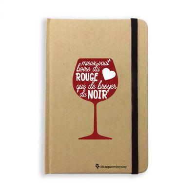Carnet  Mieux Vaut Boire du Vin Rouge, La Coque Francaise®