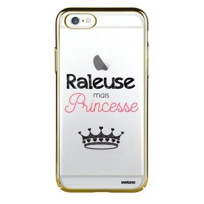 Coque iPhone 6 Plus / 6S Plus bumper or Raleuse mais princesse Ecriture Tendance et Design Evetane