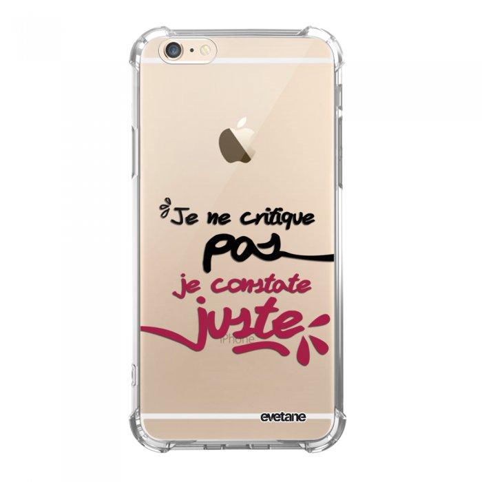 Coque iPhone 6/6S anti-choc souple angles renforcés transparente Je Constate Juste Evetane. - Coquediscount