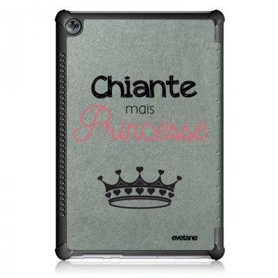 Etui Huawei MediaPad M5 10.8 pouces Chiante mais princesse Ecriture Motif Tendance