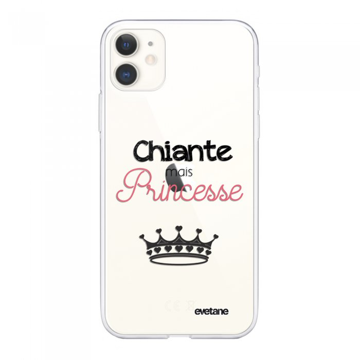 Coque iPhone 11 souple transparente Chiante mais princesse Motif Ecriture Tendance Evetane.
