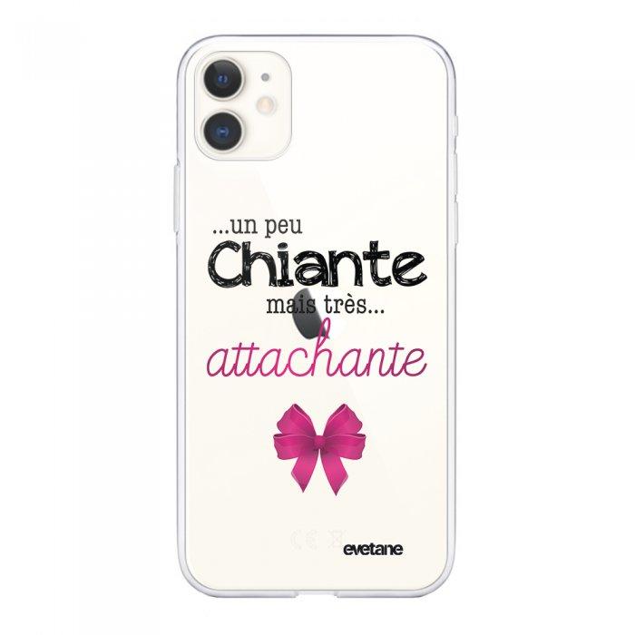 Coque iPhone 11 souple transparente Un peu chiante tres attachante Motif Ecriture Tendance Evetane.