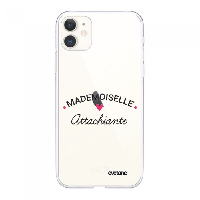 Coque iPhone 11 souple transparente Mademoiselle Attachiante Motif Ecriture Tendance Evetane.