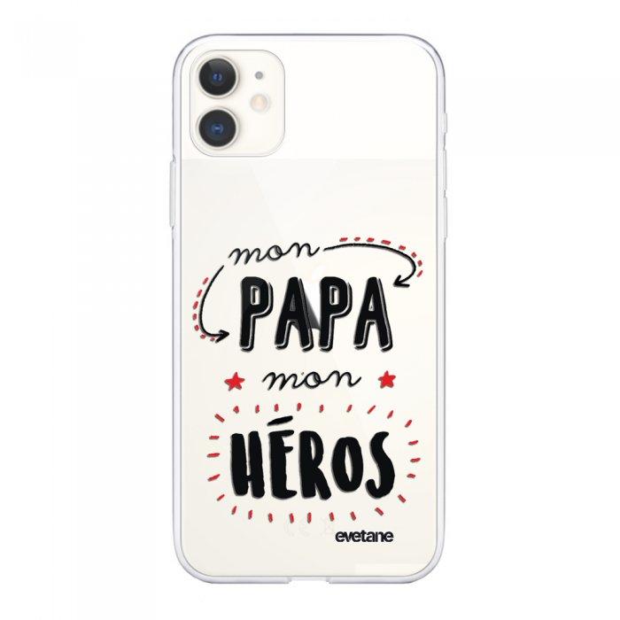 Coque iPhone 11 souple transparente Mon papa mon héros Motif Ecriture Tendance Evetane.