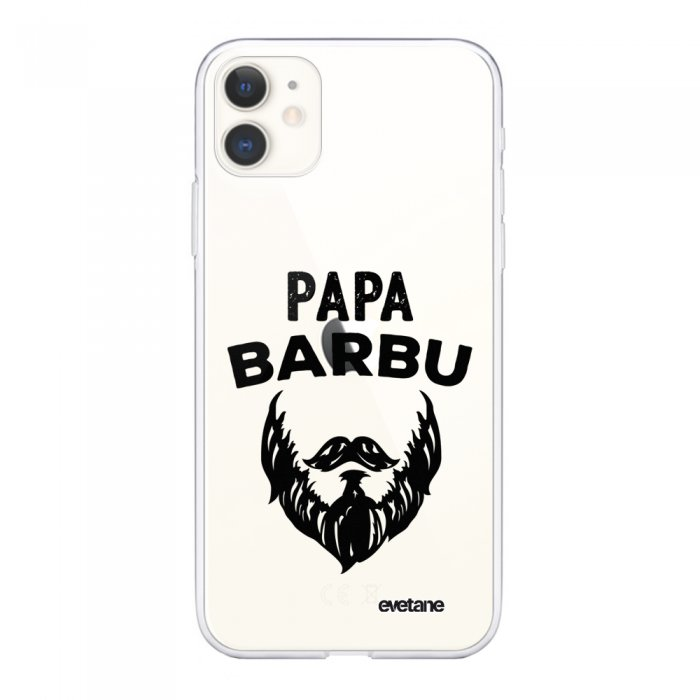 Coque iPhone 11 souple transparente Papa Barbu Motif Ecriture Tendance Evetane.
