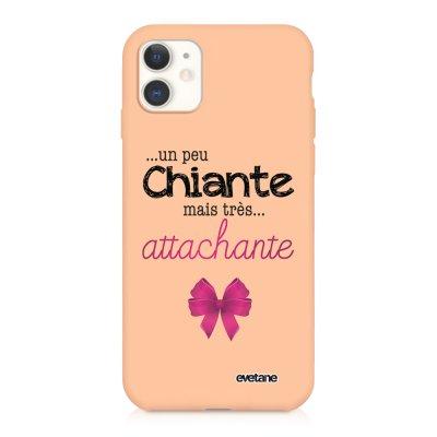 Coque iPhone 11 Silicone Liquide Douce rose pâle Un peu chiante tres attachante Ecriture Tendance et Design Evetane