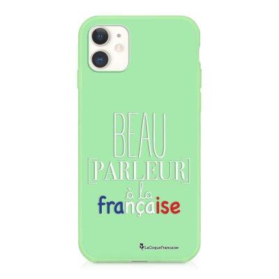 Coque iPhone 11 Silicone Liquide Douce vert pâle Beau parleur a la francaise BLANC Ecriture Tendance et Design La Coque Francaise