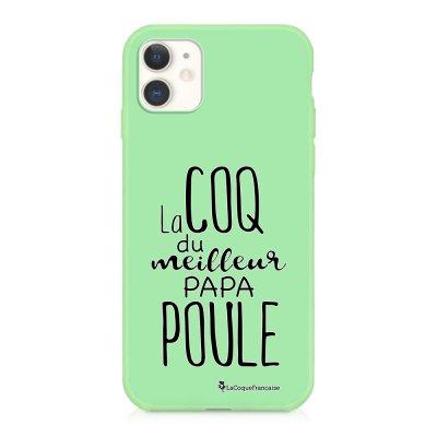 Coque iPhone 11 Silicone Liquide Douce vert pâle Meilleur papa poule Ecriture Tendance et Design La Coque Francaise
