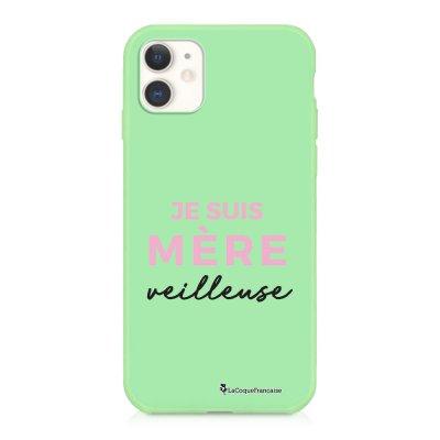 Coque iPhone 11 Silicone Liquide Douce vert pâle Mère Veilleuse Ecriture Tendance et Design La Coque Francaise