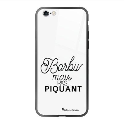 Coque en verre trempé iPhone 6 Plus /6S Plus Barbu mais pas piquant Ecriture Tendance et Design La Coque Francaise