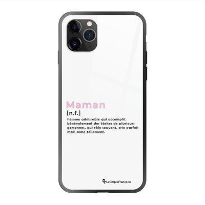 Coque en verre trempé iPhone 11 Pro Max Maman Definition Ecriture Tendance et Design La Coque Francaise