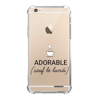 Coque iPhone 6/6S anti-choc souple angles renforcés transparente Adorable Sauf le Lundi Evetane.