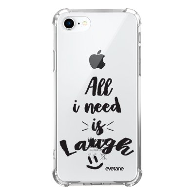 Coque iPhone 7/8/ iPhone SE 2020 anti-choc souple avec angles renforcés transparente All I Need Is Laugh Evetane