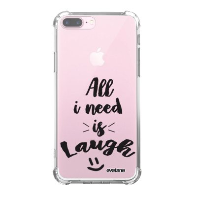 Coque iPhone 7 Plus / 8 Plus anti-choc souple angles renforcés transparente All I Need Is Laugh Evetane.