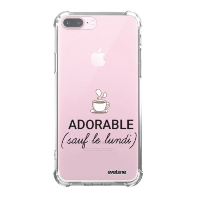 Coque iPhone 7 Plus / 8 Plus anti-choc souple angles renforcés transparente Adorable Sauf le Lundi Evetane.