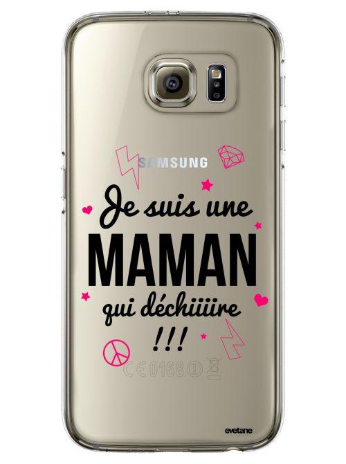 Coque transparente rigide Maman qui déchire pour Samsung Galaxy S6 Edge Plus - Coquediscount