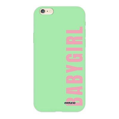 Coque iPhone 6/6S Silicone Liquide Douce vert pâle Baby Girl Ecriture Tendance et Design Evetane.