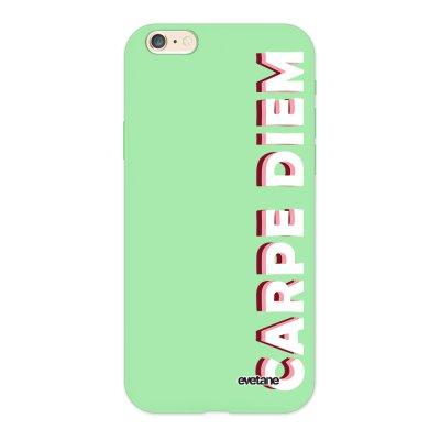 Coque iPhone 6/6S Silicone Liquide Douce vert pâle Carpe Diem New Ecriture Tendance et Design Evetane.