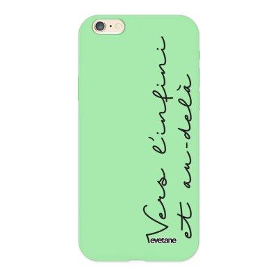 Coque iPhone 6/6S Silicone Liquide Douce vert pâle Vers l'infini et l'au delà Ecriture Tendance et Design Evetane.