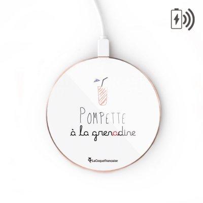 Chargeur Induction Pompette à la grenadine Ecriture Tendance et Design La Coque Francaise