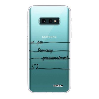 Coque Samsung Galaxy S10e 360 intégrale transparente Un peu, Beaucoup, Passionnement Ecriture Tendance Design Evetane